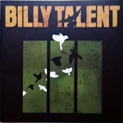 BILLY TALENT ''Billy Talent III'' (2009 EU press, 5051865-4703-2-8, matrix 5051865470328 V01 SAN, ex+/mint) (CD)