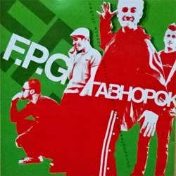 "F.P.G. ""Гавнорок"" (2004 RI 2006 Russian press, SAPCD 048, mint/mint) (CD)"