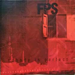 F.P.S. ''Nobody Is Perfect'' (2006 Russian press, SAPCD 072, near mint/mint) (CD)