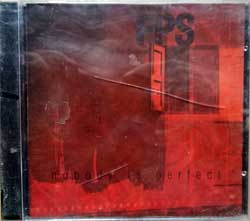 F.P.S. ''Nobody Is Perfect'' (2006 Russian press, SAPCD 072, mint/mint, still sealed) (CD)