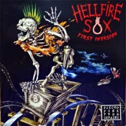HELLFIRE SOX ''First Invasion'' (2005 Russian press, ФCR 016 KD, mint/mint) (CD) (D)