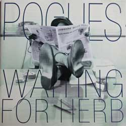POGUES ''Waiting For Herb'' (1993 German press, 4509-93463-2, ex+/ex+) (CD)