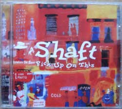 SHAFT ''Pick Up On This'' (2001 Universal Music Russia RARE Russian press, mint/mint) (CD)