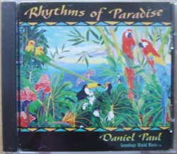 DANIEL PAUL (ex-SONIC TRIBE) ''Rhythms Of Paradise'' (1996 USA RARE press, mint/mint) (CD)