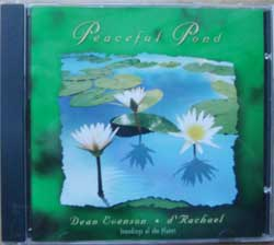 DEAN EVENSON (ex-SONIC TRIBE) & D'RACHAEL ''Peaceful Pond'' (1986 RI 1996 USA RARE press, mint/mint) (CD)