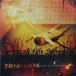 NINNUAM ''Process Of Life Separation'' (2005 Russian press, CDM 0405-2238, mint/mint) (CD)