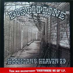 DISCIPLINE ''Hooligans's Heaven & Everywhere We Go'' (2000/2002 RI 2005 Russian ONLY press, NERCD027-WW011, mint/mint, new) (CD)