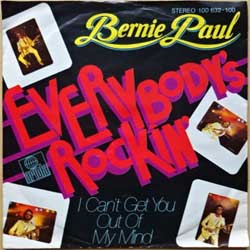 "винил LP BERNIE PAUL ""Everybody's Rockin' - I Can't Get You Out Of My Mind"" (7""single) (1979 German press, ex-/ex-)"