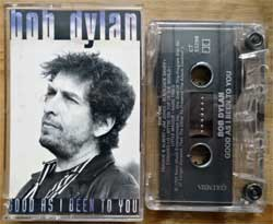 аудиокассета BOB DYLAN ''Good As I Been To You'' (1992 Canada press, Dolby, CT 53200, mint/mint) (MC4721)