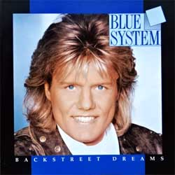 BLUE SYSTEM ''Backstreet Dreams'' (1993 German press, 74321134732, Sonopress G-8510/4321134732 A1, ex+/mint) (CD)