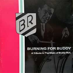 BUDDY RICH BIG BAND ''Burning For Buddy - A Tribute To The Music Of Buddy Rich'' (1994 German press, 7567-82699-2, matrix 756782699-2 WMME, ex-/ex+) (CD)