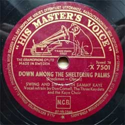 "пластинка патефонная SWING AND SWAY WITH SAMMY KAYE ""Down Among The Sheltering Palms - Lavender Blue"" (Swedish press, ex+) (PG505)"