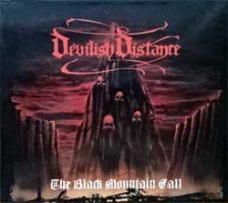 DEVILISH DISTANCE ''The Black Mountain Call'' (2005 Russian press, MYST CD 001, ex+/near mint) (digipak) (CD)