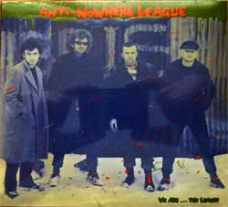 ANTI-NOWHERE LEAGUE ''We Are…The League'' (1982 RI 2001 UK press, 7 bonus-tracks, AHOY DPX 604, new, sealed) (digipak) (CD)