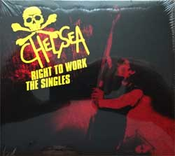 CHELSEA ''Right To Work - The Singles'' (2005 RI 2016 UK press, WW031CD, new, sealed) (digipak) (CD)