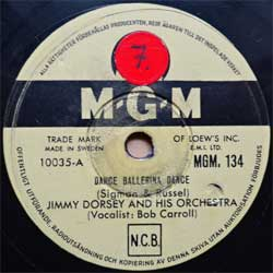 "пластинка патефонная JIMMY DORSEY AND HIS ORCHESTRA ""Dance Ballerina Dance - Love's Got Me In A Lazy Mood"" (Swedish press, vg+) (PG576)"