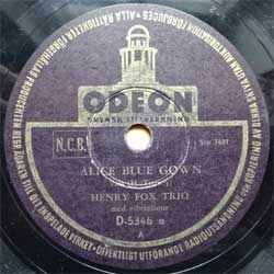 "пластинка патефонная HENRY FOX TRIO med vibraphone ""Alice Blue Gown (valse) - When Day Is Done (foxtrot)"" (1948 Swedish press, vg+) (PG588)"