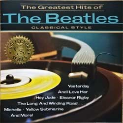 BEATLES (ROCHESTER POPS/THE TALIESIN ORCHESTRA) ''The Greatest Hits Of The Beatles Classical Style'' (2005 USA press, 5941, matrix 62106AM-01 01509559412 052610-37, mint/near mint) (CD)
