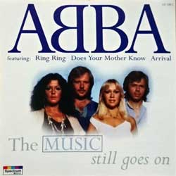 ABBA ''The Music Still Goes On'' (1996 German press, 551 109-2, matrix 551 109-2 01+ AB made in Germany, mint/mint) (CD)