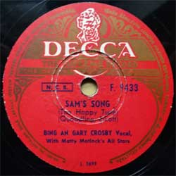 "пластинка патефонная BING AN GARY CROSBY (vocal) with MATTY MATLOCK'S ALL STARS ""Sam's Song (The Happy Tune)"" - THE PETERSEN BROTHERS (vocal) with BARRY SNOW ""My Foolish Heart"" (Finnish press, vg) (PG677)"