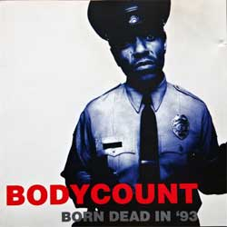 BODY COUNT ''Born Dead In '93'' (1993 German RARE press, SH 69004, matrix SH 69004, ex/ex) (CD)