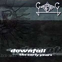 GATHERING ''Downfall - The Early Years'' (2001 Holland press, limited edition with bonus videodisc, HHR076, ex/mint/mint) (2xCD)