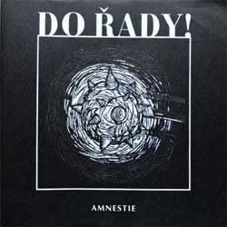 DO RADY! ''Amnestie'' (2000 Czech press, STRILEL 022-2, vg+/ex) (CD-R) (D)