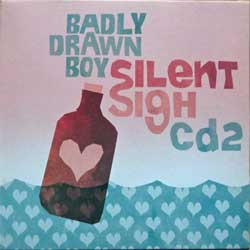 BADLY DRAWN BOY ''Silent Sigh CD2'' (2002 UK press, cardboard sleeve, insert, TNXL012CD2, ex/mint) (CD)