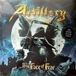 винил LP ARTILLERY ''The Face Of Fear'' (2018 EU press, heavy 180 gr vinyl, original hype sticker, poster, download card with 2 bonustracks, 3984-15611-1, new, sealed)