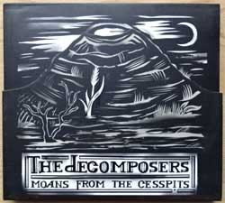DECOMPOSERS ''Moans From The Cesspits'' (2005 Russian RARE press, 6-panel digipak in shaped slipcase, frangmental UV-warnishing, 24 pages booklette, near mint/near mint) (CD)