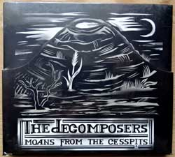 DECOMPOSERS ''Moans From The Cesspits'' (2005 Russian RARE press, 6-panel digipak in shaped slipcase, frangmental UV-warnishing, 24 pages booklette, mint/mint, still sealed) (CD) (D)