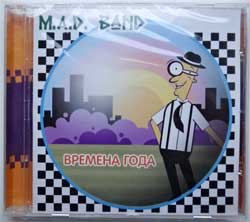 "M.A.D. BAND ''Времена года"" (2007 Russian press, JJ-001-2, mint/mint, still sealed) (CD) (D)"