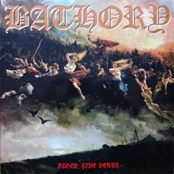 винил LP BATHORY ''Blood Fire Death'' (1988 RI 2010 Sweden press, BMLP666-4, new, sealed)