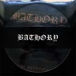 винил LP BATHORY ''The Return...'' (picture-disc) (1985 RI 2007 Sweden press, shaped cover, limited edition, BMPD666-2, new, sealed)