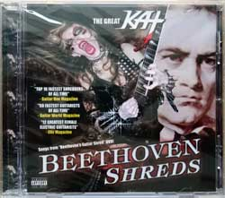 GREAT KAT ''Beethoven Shreds'' (2011 USA press, new, sealed) (CD)