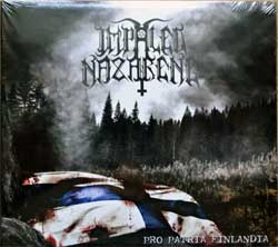 IMPALED NAZARENE ''Pro Patria Finlandia'' (2006 France presss, OPCD 178, new, sealed) (digipak) (CD)