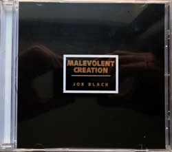 MALEVOLENT CREATION ''Joe Black'' (1996 RI 2008 USA press, 80501-98159-2, new, sealed) (CD)