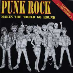 v-a Punk Rock Makes The World Go Round (Rare 1997 German press, includes Гр.Об., Psychotterror…) (CD)