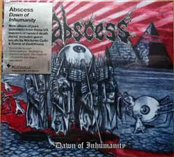 ABSCESS ''Dawn Of Inhumanity'' (2010 UK press, original sticker, CDVILEF277, new, sealed) (digibook) (CD)