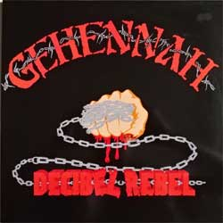 винил LP GEHENNAH ''Decibel Rebel'' (1997 France RARE press, gatefold, limited handnumbered edition 0066/1000, OPLP 065 Ltd/SPV 008-20021 LP, ex+/ex+)