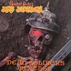 винил LP GUITAR PETE'S AXE ATTACK ''Dead Soldiers Revenge'' (1985 UK RARE press, HM USA 31, ex+/ex)