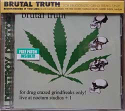 BRUTAL TRUTH ''For Drug Сrazed Grind Freaks Only!'' (2000 RI 2008 USA press, obi, free patch inside, RR 7026-2, new, sealed) (CD)