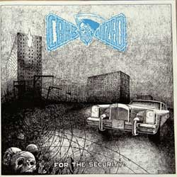 CARBONIZED ''For The Security'' (1991 RI 2014 Mexico RARE press a'la 1991 France 1st press, THR 011 CD, mint/mint, new) (CD)