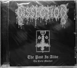 DISSECTION ''The Past Is Alive (The Early Mischief)'' (1997 RI 2005 Holland press, KARMA082, new, sealed) (CD)