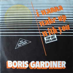 винил LP BORIS GARDINER ''I Wanna Wake Up With You'' (7''single) (1986 German press, ssobc, ex+/ex)