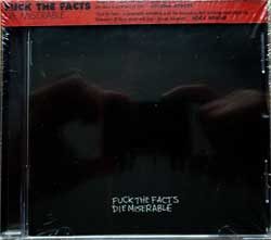 FUCK THE FACTS ''Die Miserable'' (2011 USA press, obi, RR7173, new, sealed) (CD)