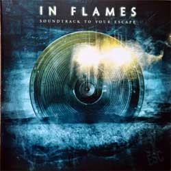 IN FLAMES ''Soundtrack To Your Escape'' (2004 German press, NB 1231-2, matrix LU028002 NB 1231-2 01 Technicolor, vg+/mint)  (CD)
