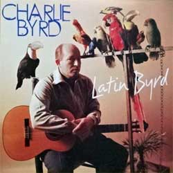 CHARLIE BYRD ''Latin Byrd'' (1962/1963 RI 1996 German press, MCD 47005-2, matrix ZYX Mastering MCD 47005-2, ex+/mint) (CD)