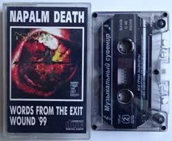 аудиокассета NAPALM DEATH ''Words From The Exit Wound'' (1999 Russian RARE press, 208, near mint/mint) (MC1583)