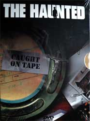 HAUNTED ''Caught On Tape'' (DVD-Soyuz)